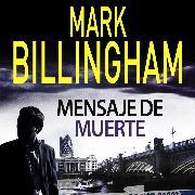 Cover-Bild zu Billingham, Mark: Mensaje de muerte (Audio Download)