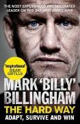 Cover-Bild zu Billingham, Mark 'Billy': Hard Way (eBook)