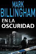Cover-Bild zu Billingham, Mark: En la oscuridad (eBook)