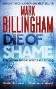 Cover-Bild zu Billingham, Mark: Die of Shame (eBook)