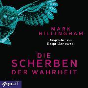 Cover-Bild zu Billingham, Mark: Die Scherben der Wahrheit (Audio Download)
