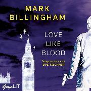 Cover-Bild zu Billingham, Mark: Love like Blood (Audio Download)
