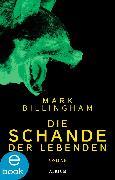 Cover-Bild zu Billingham, Mark: Die Schande der Lebenden (eBook)