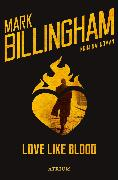 Cover-Bild zu Billingham, Mark: Love Like Blood (eBook)