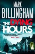 Cover-Bild zu Billingham, Mark: The Dying Hours (eBook)