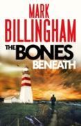 Cover-Bild zu Billingham, Mark: The Bones Beneath (eBook)