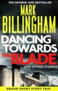 Cover-Bild zu Billingham, Mark: Dancing Towards the Blade and Other Stories (eBook)