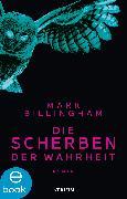 Cover-Bild zu Billingham, Mark: Die Scherben der Wahrheit (eBook)