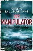 Cover-Bild zu Billingham, Mark: Der Manipulator (eBook)
