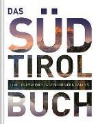 Cover-Bild zu KUNTH Verlag (Hrsg.): Das Südtirol Buch