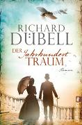 Cover-Bild zu Dübell, Richard: Der Jahrhunderttraum