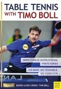 Cover-Bild zu Boll, Timo: Table Tennis with Timo Boll