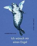 Cover-Bild zu Erlbruch, Leonard (Illustr.): Ich wünsch mir einen Engel