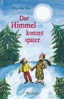 Cover-Bild zu Glitz, Angelika: Der Himmel kommt später (eBook)
