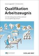 Cover-Bild zu Guggenbühl, Ursula: Qualifikation Arbeitszeugnis