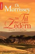 Cover-Bild zu Morrissey, Di: Im Tal der roten Zedern
