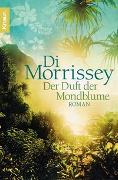 Cover-Bild zu Morrissey, Di: Der Duft der Mondblume