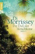Cover-Bild zu Morrissey, Di: Der Duft der Mondblume (eBook)