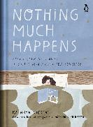 Cover-Bild zu Nicolai, Kathryn: Nothing Much Happens