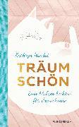 Cover-Bild zu Nicolai, Kathryn: Träum schön (eBook)