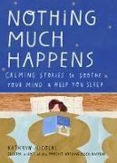 Cover-Bild zu Nicolai, Kathryn: Nothing Much Happens (eBook)