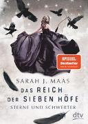 Cover-Bild zu Maas, Sarah J.: Das Reich der sieben Höfe ? Sterne und Schwerter