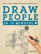 Cover-Bild zu Spicer, Jake: Draw People in 15 Minutes