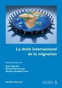 Cover-Bild zu Opeskin, Brian (Hrsg.): Le droit international de la migration