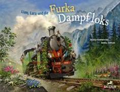 Cover-Bild zu Kammerecker, Swantje: Liam, Lara und die Furka-Dampfloks