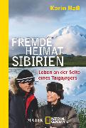 Cover-Bild zu Haß, Karin: Fremde Heimat Sibirien