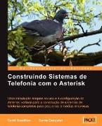 Cover-Bild zu Gomillion, David: Construindo Sistemas de Telefonia Com O Asterisk