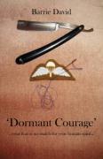 Cover-Bild zu David, Barrie: Dormant Courage'