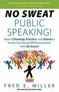 Cover-Bild zu Miller, Fred Elliott: No Sweat Public Speaking!