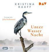 Cover-Bild zu Hauff, Kristina: Unter Wasser Nacht