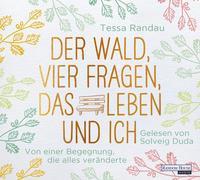 Cover-Bild zu Randau, Tessa: Der Wald, vier Fragen, das Leben und ich