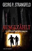 Cover-Bild zu Strangfeld, Georg P.: AUSGEZÄHLT - In tödlicher Mission