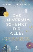Cover-Bild zu Bernstein, Gabrielle: Das Universum schenkt dir alles