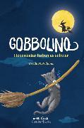 Cover-Bild zu Williams, Ursula M.: Gobbolino - Hexenkater haben es schwer