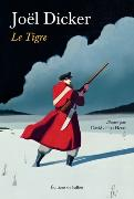 Cover-Bild zu Dicker, Joël: Le tigre
