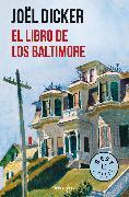 Cover-Bild zu DICKER, JOEL: El libro de los Baltimore / The Book of the Baltimores