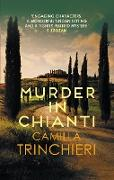 Cover-Bild zu Trinchieri, Camilla: Murder in Chianti (eBook)