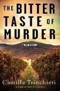 Cover-Bild zu Trinchieri, Camilla: The Bitter Taste of Murder