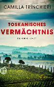 Cover-Bild zu Trinchieri, Camilla: Toskanisches Vermächtnis (eBook)