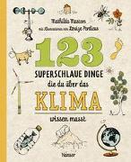 Cover-Bild zu Masters, Mathilda: 123 superschlaue Dinge, die du über das Klima wissen musst