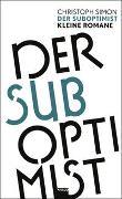 Cover-Bild zu Simon, Christoph: Der Suboptimist