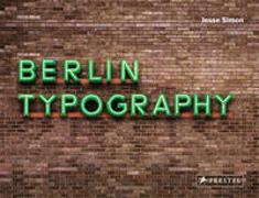 Cover-Bild zu Simon, Jesse: Berlin Typography [dt./engl.]