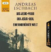 Cover-Bild zu Eschbach, Andreas: Das Jesus-Video / Der Jesus-Deal / Eine unberührte Welt