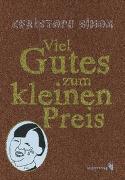 Cover-Bild zu Simon, Christoph: Viel Gutes zum kleinen Preis
