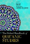 Cover-Bild zu Shah, Mustafa (Senior Lecturer in Islamic Studies, School of Oriental and African Studies, University of London) (Hrsg.): The Oxford Handbook of Qur'anic Studies