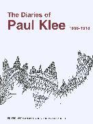 Cover-Bild zu Klee, Paul: The Diaries of Paul Klee, 1898-1918